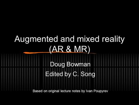 Augmented and mixed reality (AR & MR)