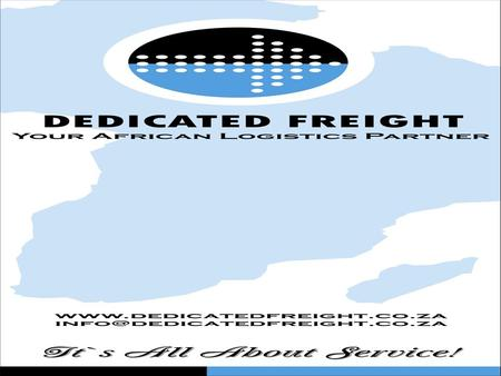 Introduction Proudly South African A local Company with a Global Reach Extensive experience in the Customs Clearing and Forwarding Industry. Members of.