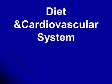Diet &Cardiovascular System. Objectives Importance of fats Importance of fats Fats and CHD Fats and CHD Different types of dietary Fats Different types.