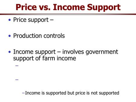 income support policies