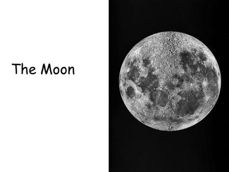 The Moon. Lunar Surface maria : smooth, dark areas of the moon- reflect little light –maria are plains of dark solidified lava.