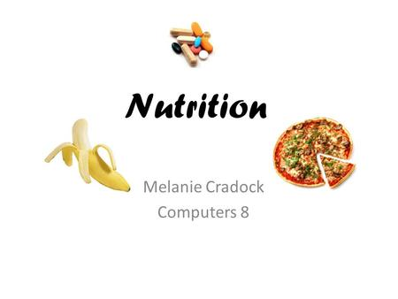 Nutrition Melanie Cradock Computers 8. Carbohydrates Carbohydrates are a source of energy As sugar level raises, pancreas releases insulin - moves sugar.