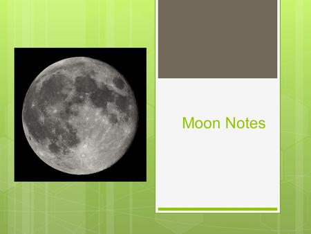 Moon Notes.