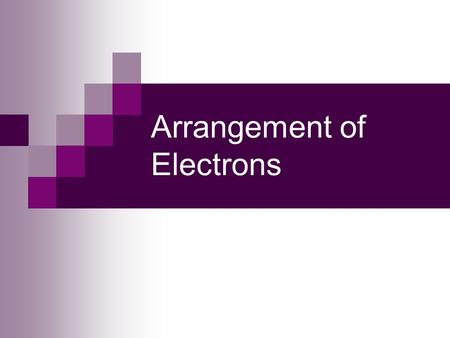 Arrangement of Electrons