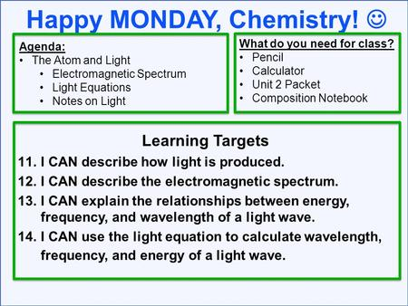 Happy MONDAY, Chemistry! 