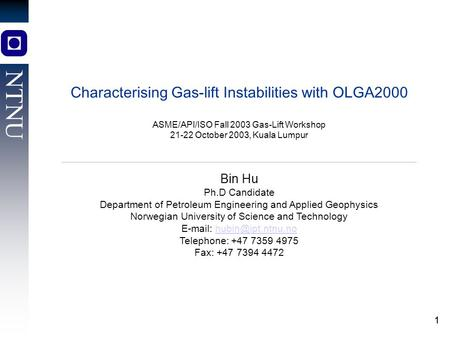 Characterising Gas-lift Instabilities with OLGA2000