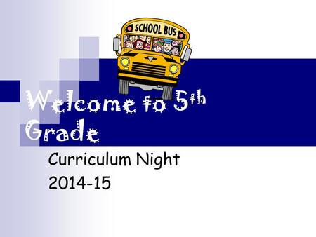 Welcome to 5 th Grade Curriculum Night 2014-15. Reading Common Core based curriculum One district required Literature study using a chapter book Independent.