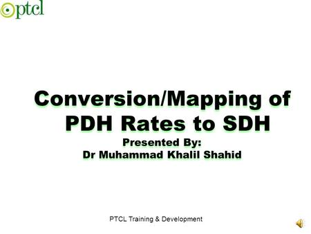 Conversion/Mapping of PDH Rates to SDH