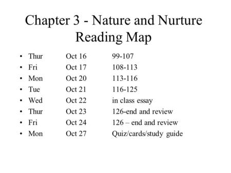 Chapter 3 - Nature and Nurture Reading Map