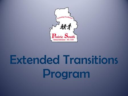 Extended Transitions Program. Heather GobbettJacky Lothian Extended Transitions Career Development Facilitator Consultant.