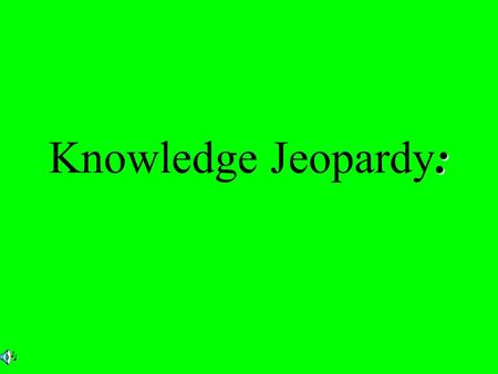 : Knowledge Jeopardy:. $2 $5 $10 $20 $1 $2 $5 $10 $20 $1 $2 $5 $10 $20 $1 $2 $5 $10 $20 $1 $2 $5 $10 $20 $1 Positions Matching Positions Matching Positions.