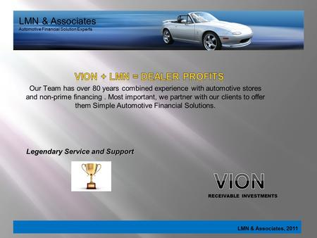 LMN & Associates, 2011 LMN & Associates Automotive Financial Solution Experts.