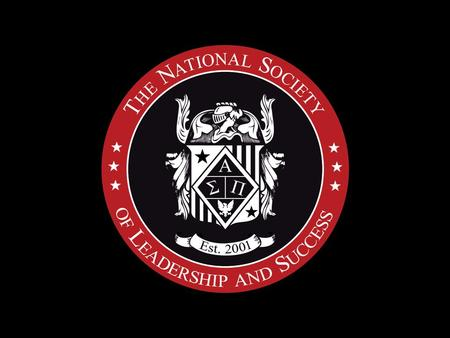 The Society of Success and Leadership What Is The Society? 