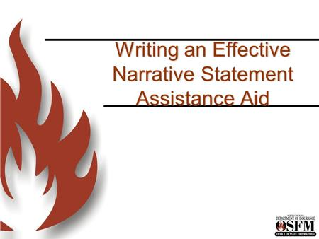 Writing an Effective Narrative Statement Assistance Aid.