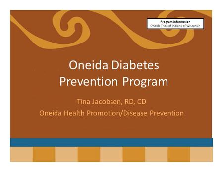 Oneida Diabetes Prevention Program
