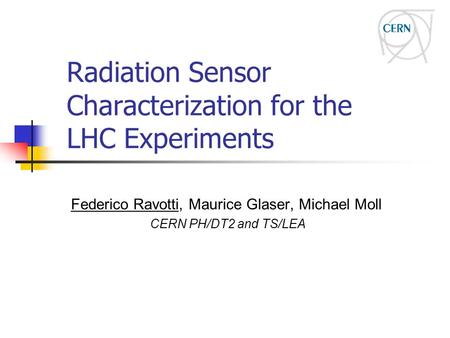 Radiation Sensor Characterization for the LHC Experiments
