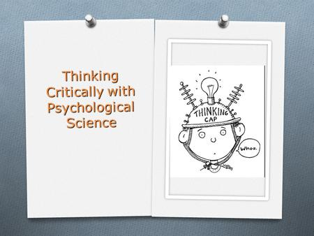 thinking critically with psychological science answers chapter 1