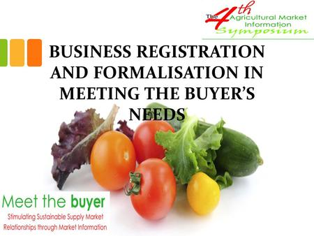 BUSINESS REGISTRATION AND FORMALISATION IN MEETING THE BUYER'S NEEDS.