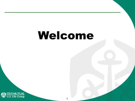 1 Welcome. 2 Meeting Overview Who is Fidelity & Guaranty Life Who is Old Mutual Insurance Industry Trends Why Fidelity & Guaranty Life.