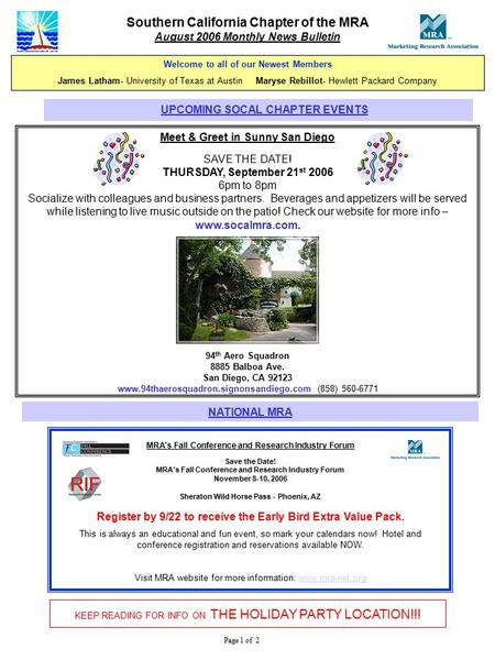 Page 1 of 2 Southern California Chapter of the MRA August 2006 Monthly News Bulletin Meet & Greet in Sunny San Diego SAVE THE DATE! THURSDAY, September.