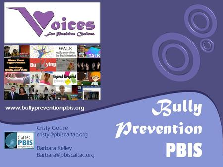 Bully Prevention PBIS  Cristy Clouse Barbara Kelley