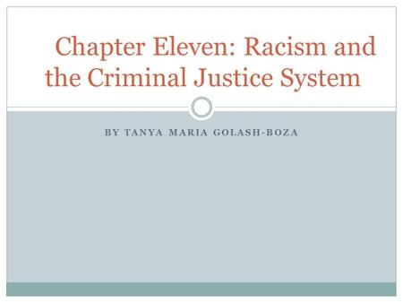 racism in the criminal justice system Race and the criminal justice system 1 race and the criminal justice system: a study of racial bias and racial injustice by racism influences criminal law.