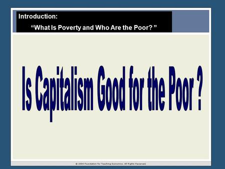 "Introduction: ""What Is Poverty and Who Are the Poor? """