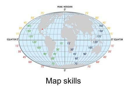 Map skills. Words to know p. 16 Equator Prime meridian Latitude Longitude Hemisphere Scale Legend Compass rose Political map Physical map We will learn.