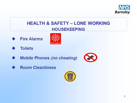 HEALTH & SAFETY – LONE WORKING