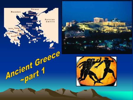 Describe the characteristics of Ancient Greece's geography: