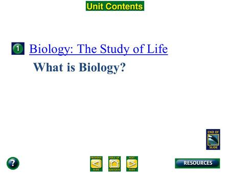 Unit Overview – pages 142-143 What is Biology? Biology: The Study of Life.