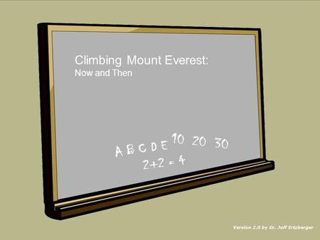 Climbing Mount Everest: Now and Then NEXT.