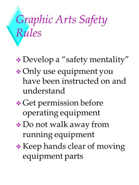 Graphic Arts Safety Rules