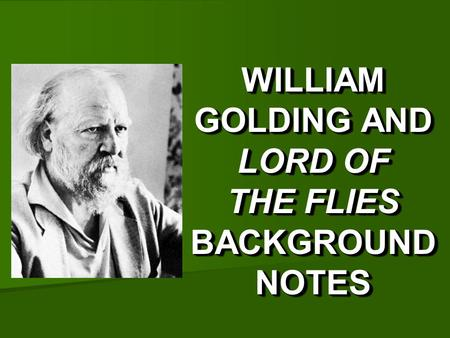 fear of the unknown in lord of the flies by william golding 'lord of the flies' by william golding  wild and unknown  the same way so that feelings of fear and unease are emphasised.