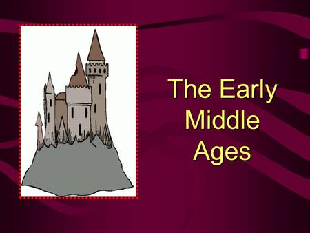 The Early Middle Ages. Don't write During the early middle ages, 500 to 1000, Europe was isolated from the more advanced civilizations in the Middle East,