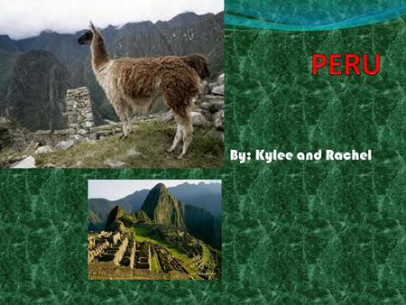 By: Kylee and Rachel. MACHU PICCHU Machu Picchu is a mountain located 2,430 metres (7,970 ft) above sea level. [1][2] Machu Picchu is located in the Cusco.