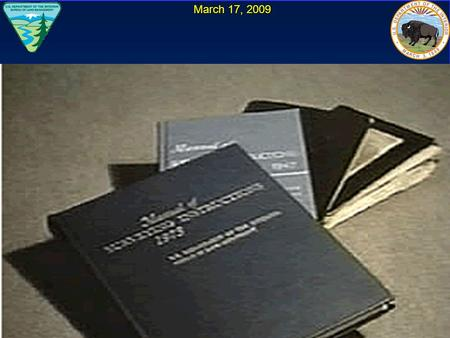 March 17, 2009. The Next Edition of the Manual of Surveying Instructions and the Modern Cadastre Presented by: Dave Morlan, BLM Chief Cadastral Surveyor.