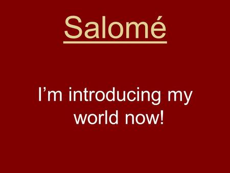 Salomé I'm introducing my world now!. My House So, I live in Brioude in the city centre. Brioude is not a big city only 6,695 people. I have a big house.