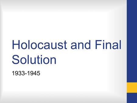 Holocaust and Final Solution 1933-1945. Numbers before the war Germany: ½ million Jews or < 1% of the population Fascist Italy: less than 50,000, 0.1%