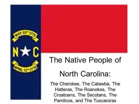 The Native People of North Carolina: