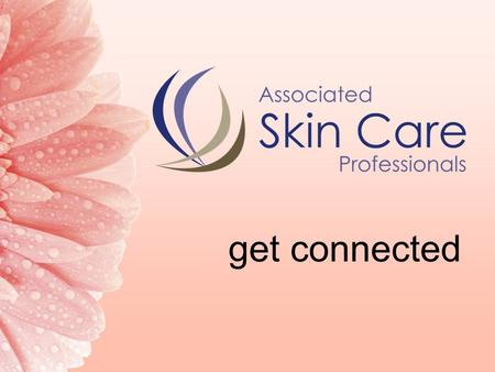 Get connected. Who is ASCP? Associated Skin Care Professionals (ASCP) An association dedicated to the needs of skin care professionals, with 7,000 members.