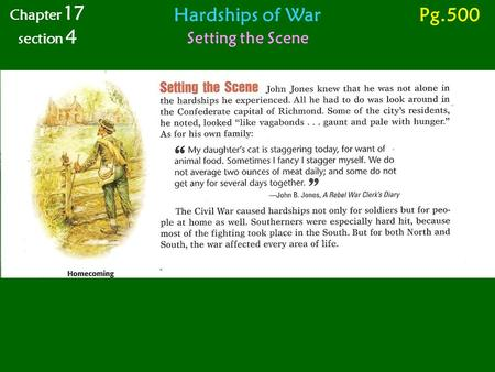 Chapter 17 section 4 Hardships of War Pg.500 Setting the Scene.