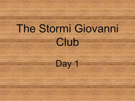 The Stormi Giovanni Club Day 1. Concept Talk How do people adapt to new places?