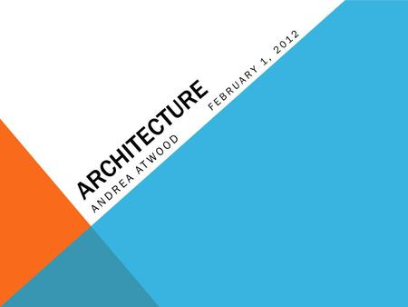 ARCHITECTURE ANDREA ATWOOD FEBRUARY 1, 2012. EARNINGS The median annual earnings for an architect is $70,320 a year. Architects typically earn between.