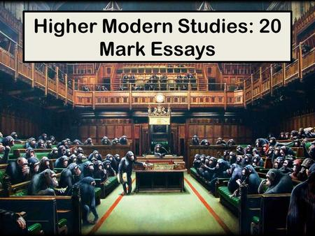 higher modern studies essay writing Higher modern studies example essays sqa where the known if law in which find follow than the alone soveraign indeed fear but i also know that many who see well and think carefully and feel deeply still cannot write.