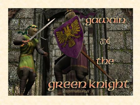 Sir Gawain shows loyalty when he does what?