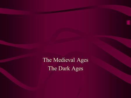 The Medieval Ages The Dark Ages. 1066 Begins in 1066 when Edward the Confessor died. He left no heirs to the throne sparking a three-way battle for the.