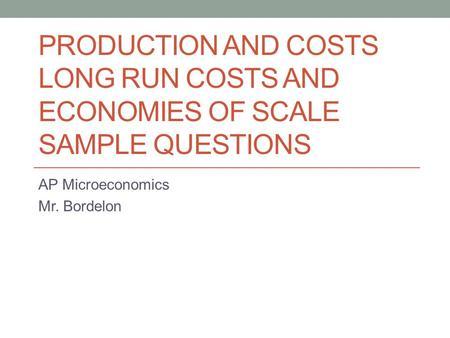 microeconomics sample questions Microeconomics practice test microeconomics multiple- choice questions 60 questions—70 minutes each question or incomplete.