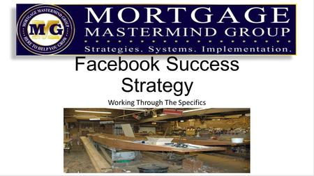 Facebook Success Strategy Working Through The Specifics.