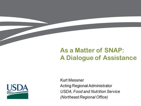 As a Matter of SNAP: A Dialogue of Assistance